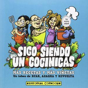 SIGO SIENDO UN COCINICAS (MAS RECETAS Y MAS VIÑETAS)
