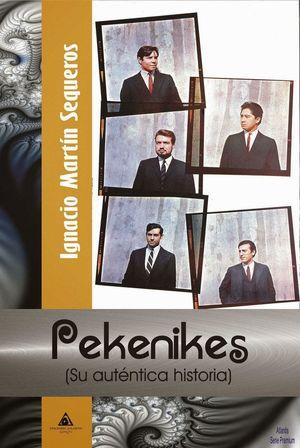 PEKENIKES (SU AUTENTICA HISTORIA)