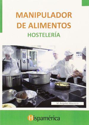 MANIPULADOR DE ALIMENTOS HOSTELERIA