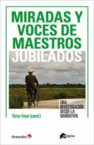 MIRADAS Y VOCES DE DOCENTES JUBILADOS