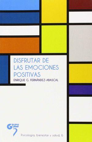 DISFRUTAR DE LAS EMOCIONES POSITIVAS