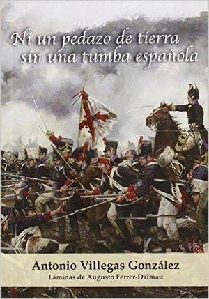 NI UN PEDAZO DE TIERRA SIN UNA TUMBA ESPAÑOLA