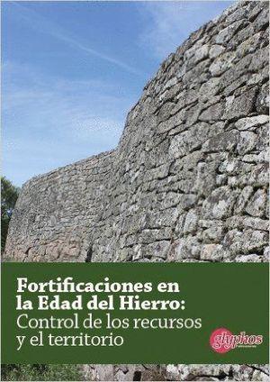 FORTIFICACIONES EN LA EDAD DEL HIERRO