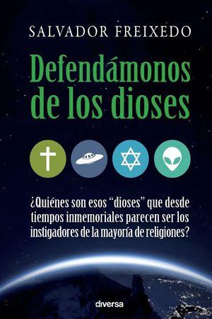 DEFENDAMONOS DE LOS DIOSES