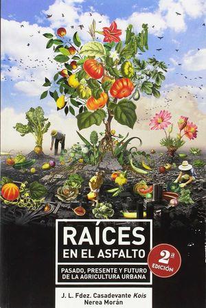 RAICES EN EL ASFALTO (2ªED)