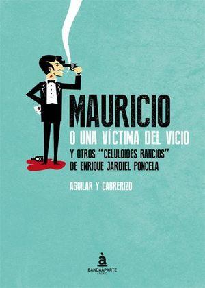 MAURICIO O UNA VICTIMA DEL VICIO