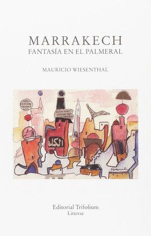MARRAKECH, FANTASIA EN EL PALMERAL