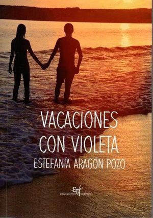 VACACIONES CON VIOLETA