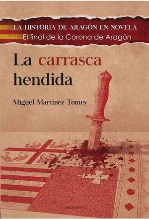 LA CARRASCA HENDIDA