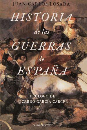 HISTORIA DE LAS GUERRAS DE ESPAÑA