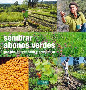 SEMBRAR ABONOS VERDES