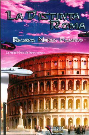 LA DISTINTA ROMA
