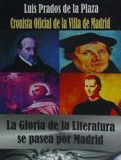 LA GLORIA DE LA LITERATURA SE PASEA POR MADRID