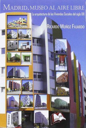 MADRID MUSEO AL AIRE LIBRE