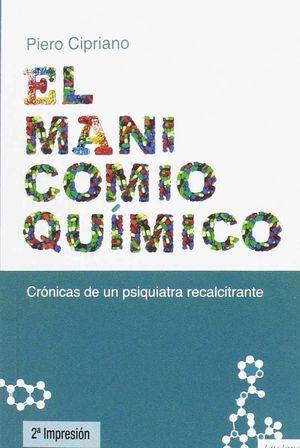 EL MANICOMIO QUIMICO
