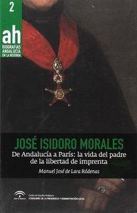 JOSÉ ISIDORO MORALES. DE ANDALUCÍA A PARÍS