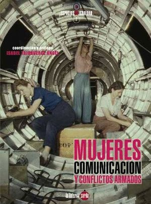 MUJERES COMUNICACION Y CONFLICTOS ARMADOS