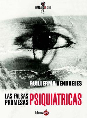 LAS FALSAS PROMESAS PSIQUIATRICAS