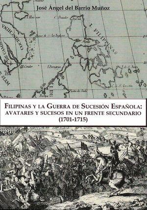 FILIPINAS Y LA GUERRA DE SUCESIÓN ESPAÑOLA