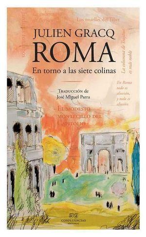 ROMA EN TORNO A LAS SIETE COLINAS