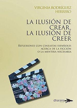 LA ILUSION DE CREAR LA ILUSION DE CREER