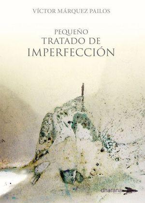 PEQUEÑO TRATADO DE IMPERFECCION