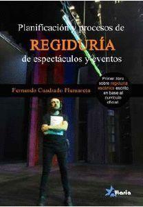 PLANIFICACION Y PROCESOS DE REGIDURIA EN ESPECTACULOS Y EVENTOS
