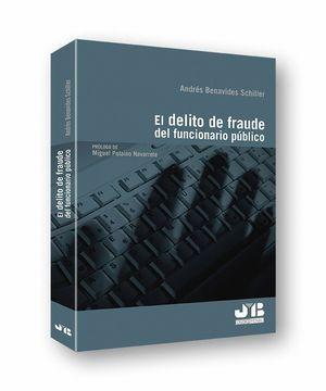 EL DELITO DE FRAUDE DEL FUNCIONARIO PUBLICO
