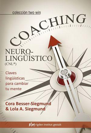 COACHING NEUROLINGUISTICO (CNL)