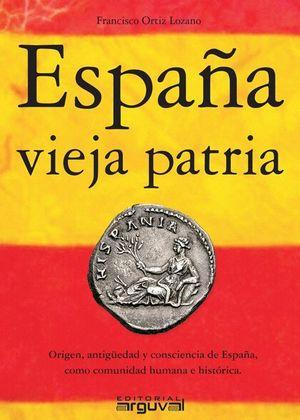 ESPAÑA VIEJA PATRIA