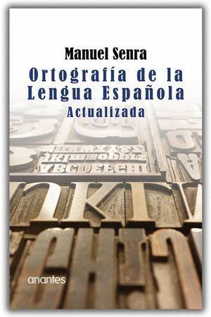 ORTOGRAFIA DE LA LENGUA ESPAÑOLA ACTUALIZADA
