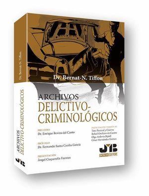 ARCHIVOS DELICTIVO-CRIMINOLOGICOS