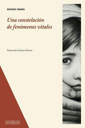 UNA CONSTELACION DE FENOMENOS VITALES