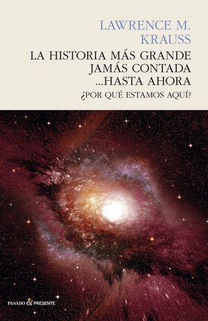 LA HISTORIA MAS GRANDE JAMAS CONTADA... HASTA AHORA
