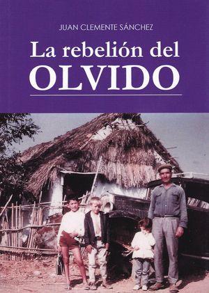 LA REBELIÓN DEL OLVIDO