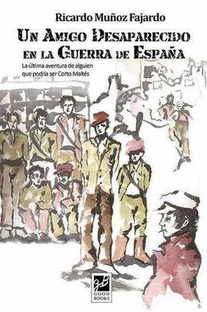 UN AMIGO DESAPARECIDO EN LA GUERRA DE ESPAÑA