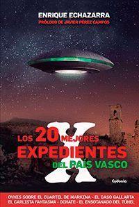 LOS 20 MEJORES EXPEDIENTES X DEL PAIS VASCO