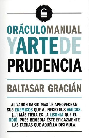 ORÁCULO MANUAL  Y ARTE DE PRUDENCIA