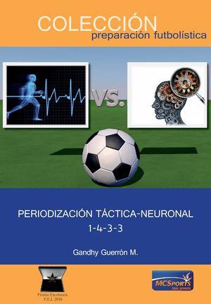 PERIODIZACION TACTICA NEURONAL 1-4-3-3
