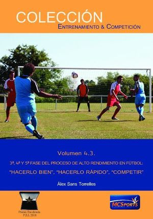 3ª 4ª Y 5ª FASE DEL PROCESO DE ALTO RENDIMIENTO EN FUTBOL:_
