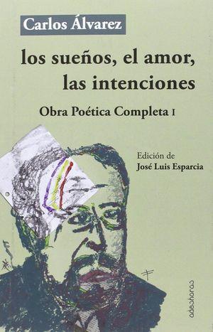LOS SUEÑOS EL AMOR LAS INTENCIONES