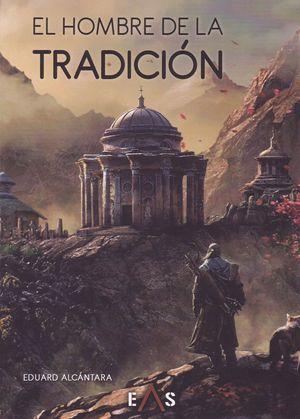 EL HOMBRE DE LA TRADICIÓN