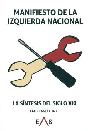 MANIFIESTO DE LA IZQUIERDA NACIONAL