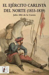 EL EJERCITO CARLISTA DEL NORTE (1833-1839)