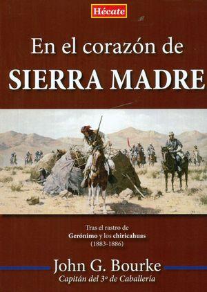 EN EL CORAZON DE SIERRA MADRE