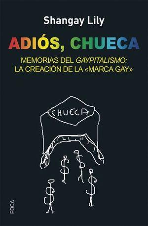 ADIOS CHUECA