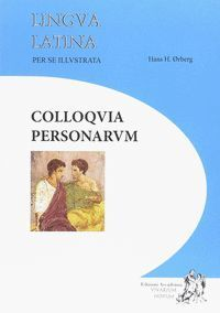 LINGUA LATINA PER SE ILLUSTRATA COLLOQUIA PERSONARUM