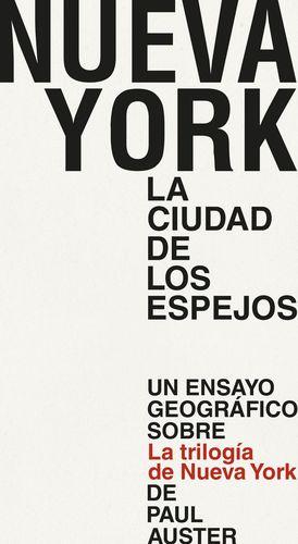 NUEVA YORK LA CIUDAD DE LOS ESPEJOS