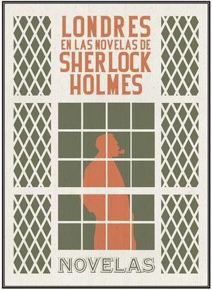 LONDRES EN LAS NOVELAS DE SHERLOCK HOLMES