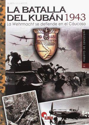 LA BATALLA DEL KUBAN 1943